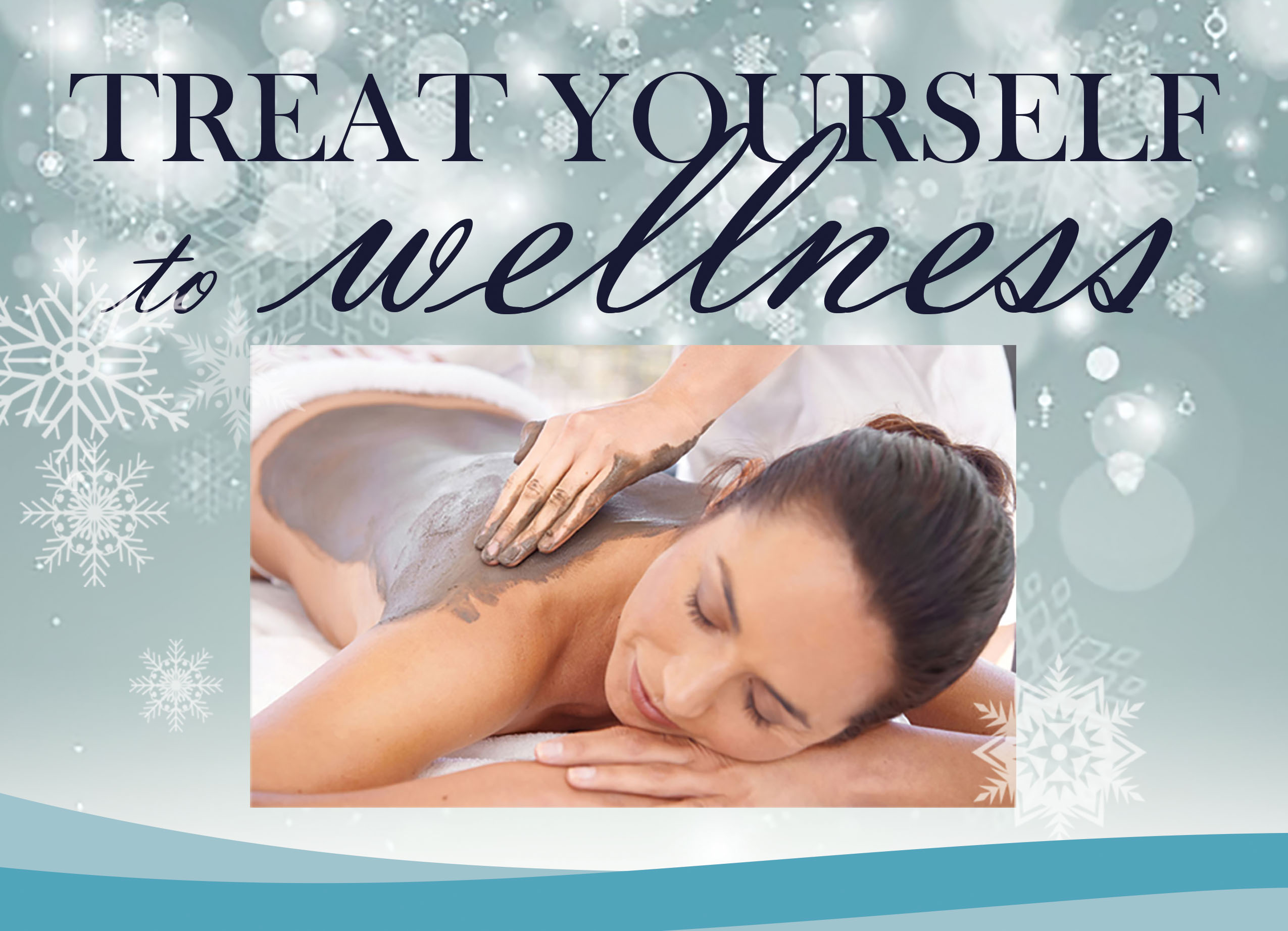 Treat Yourself To Wellness
